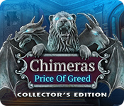 Chimeras: The Price of Greed Collector's Edition