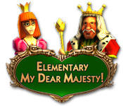 Elementary My Dear Majesty