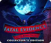Fatal Evidence: The Cursed Island Collector's Edition